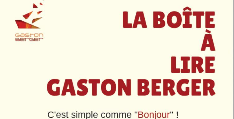 LA BOITE A LIRE GASTON BERGER !