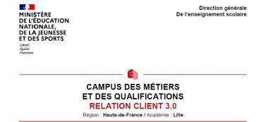 LE CAMPUS DES MÉTIERS ET DES QUALIFICATIONS DE LA RELATION CLIENT 3.0